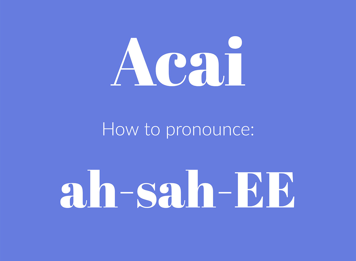 how to pronounce acai graphic