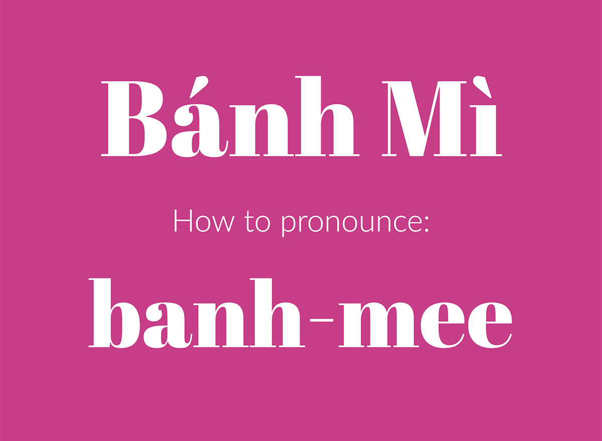 how to pronounce banh mi graphic