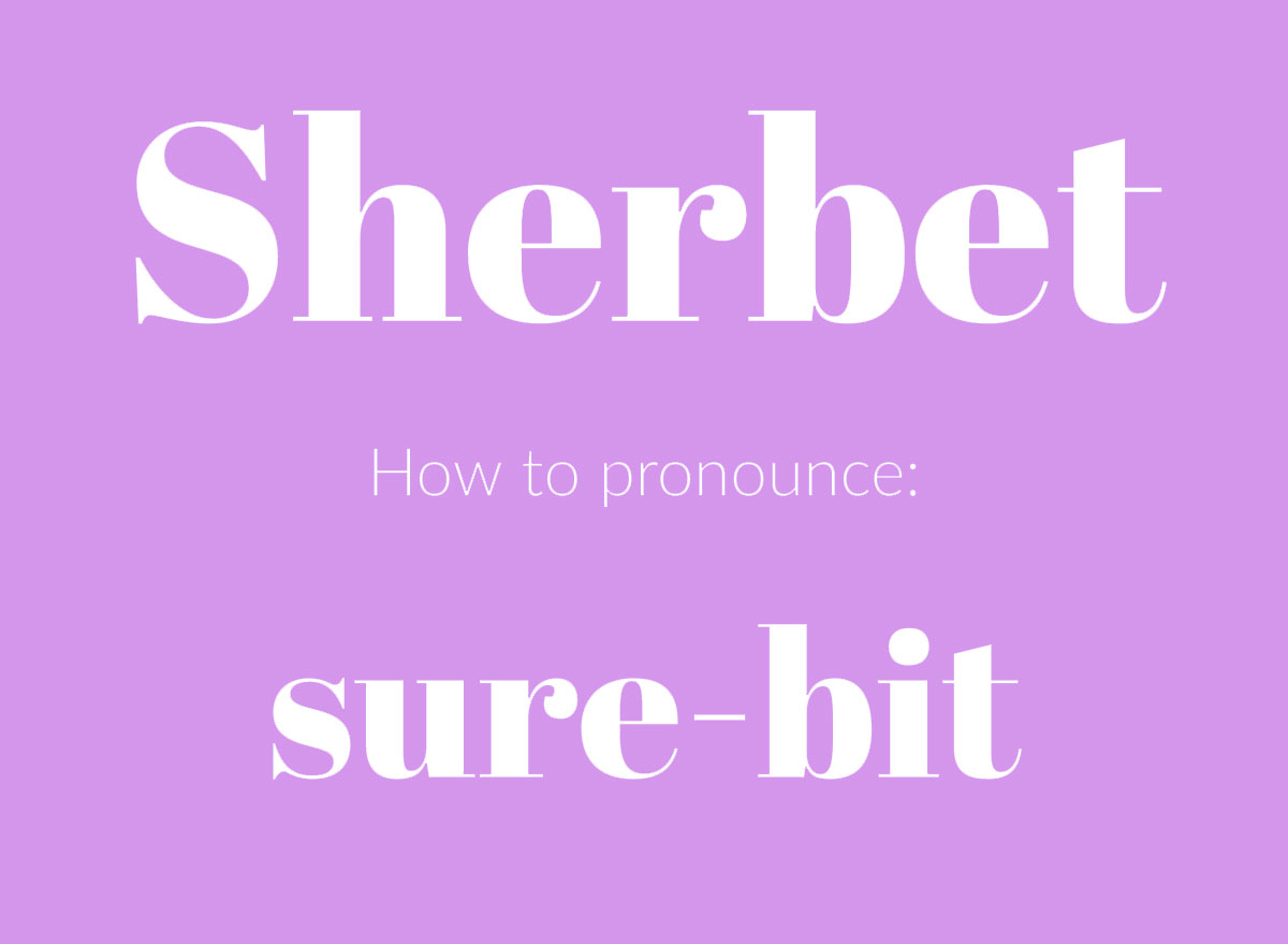 how to pronounce sherbet graphic
