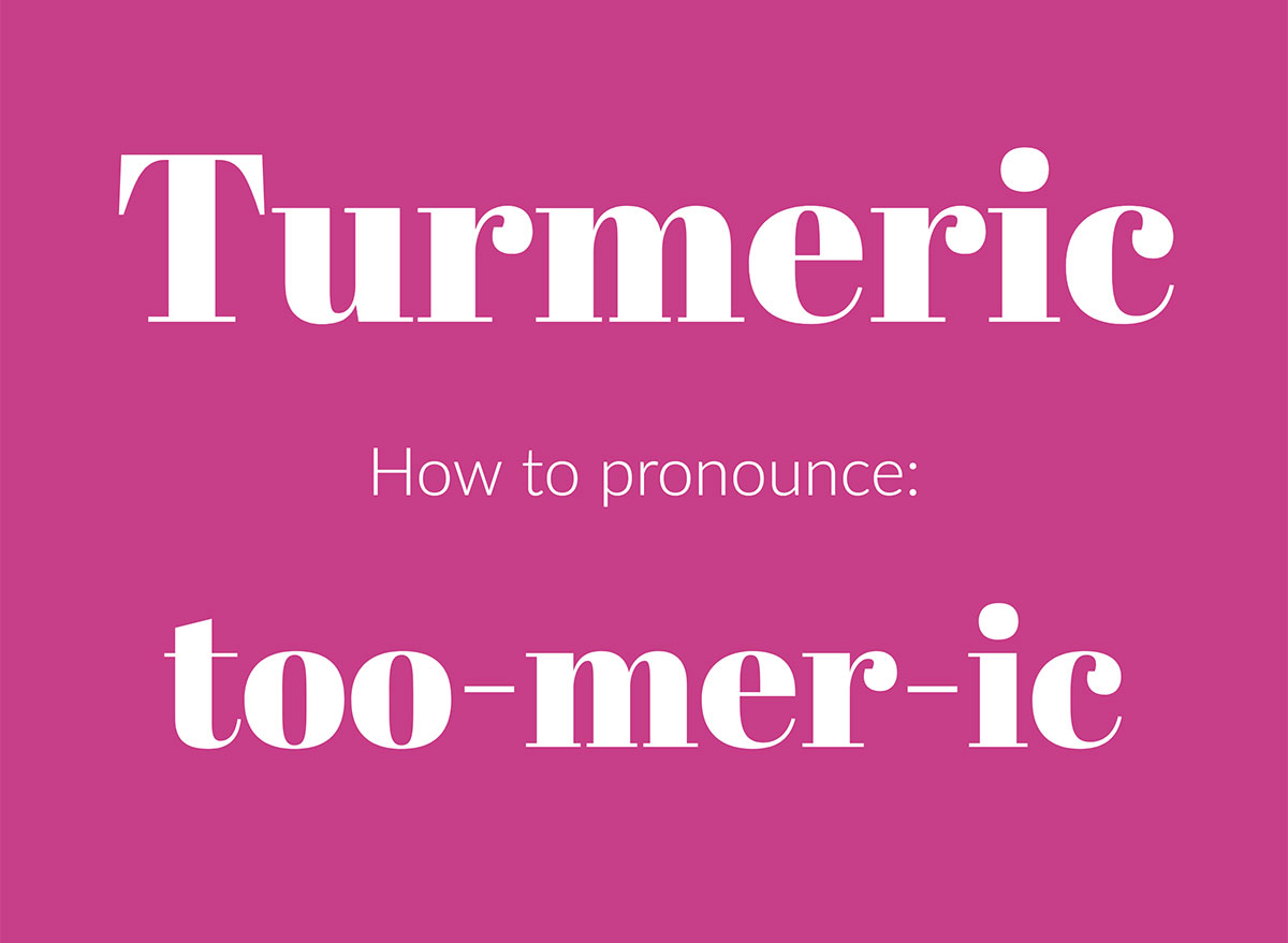 how to pronounce turmeric graphic