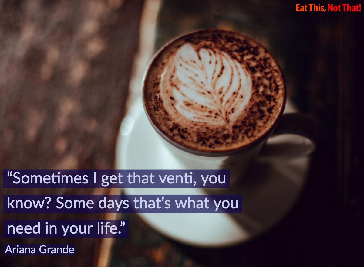coffee quote ariana grande