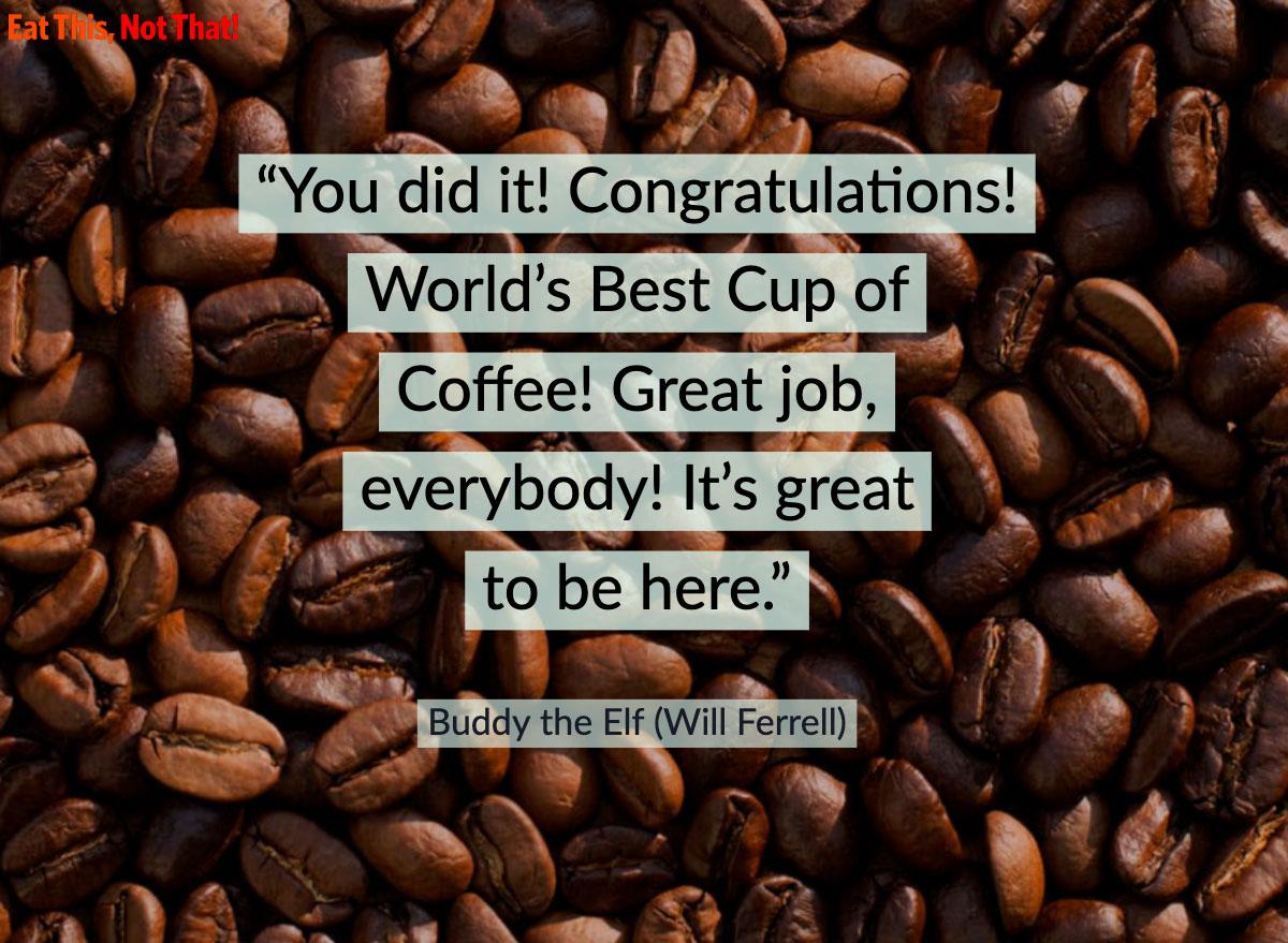 coffee quote buddy elf elf movie