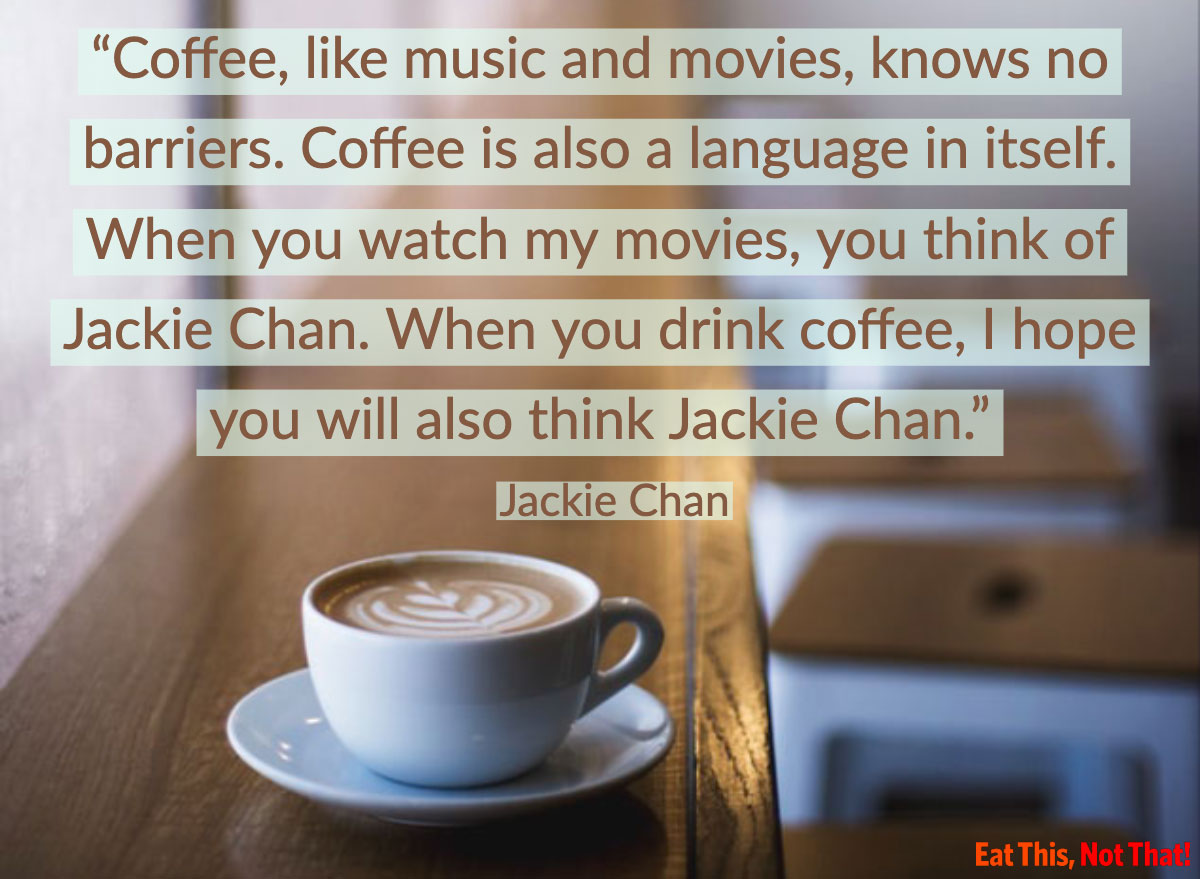 coffee quote jackie chan