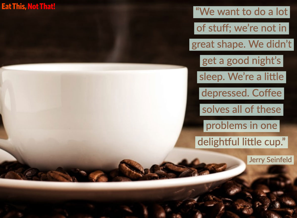 coffee quote jerry seinfeld seinfeld tv show