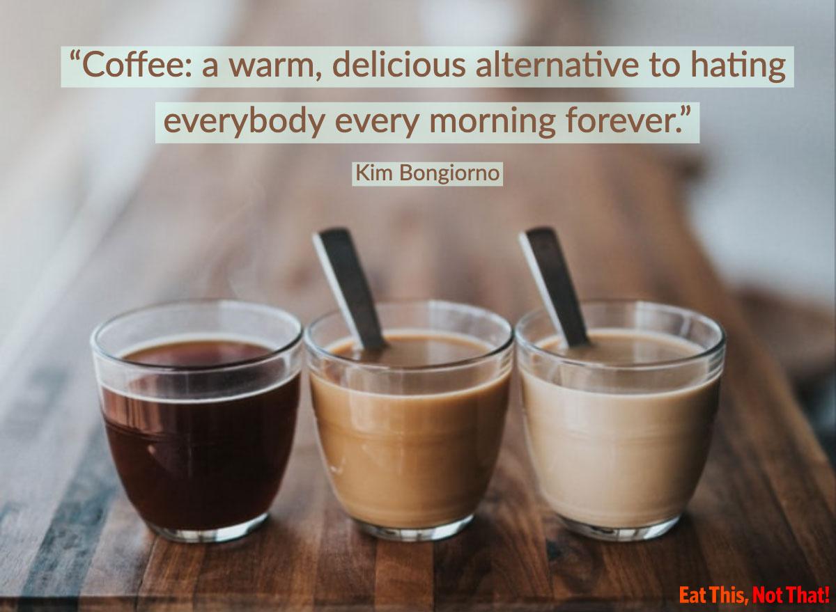 coffee quote kim bongiorno