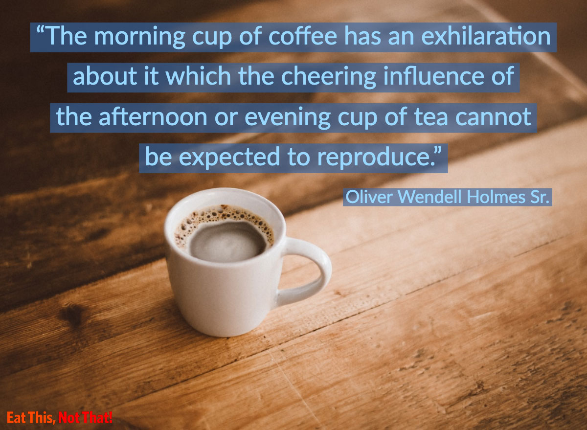 coffee quote oliver wendell holmes
