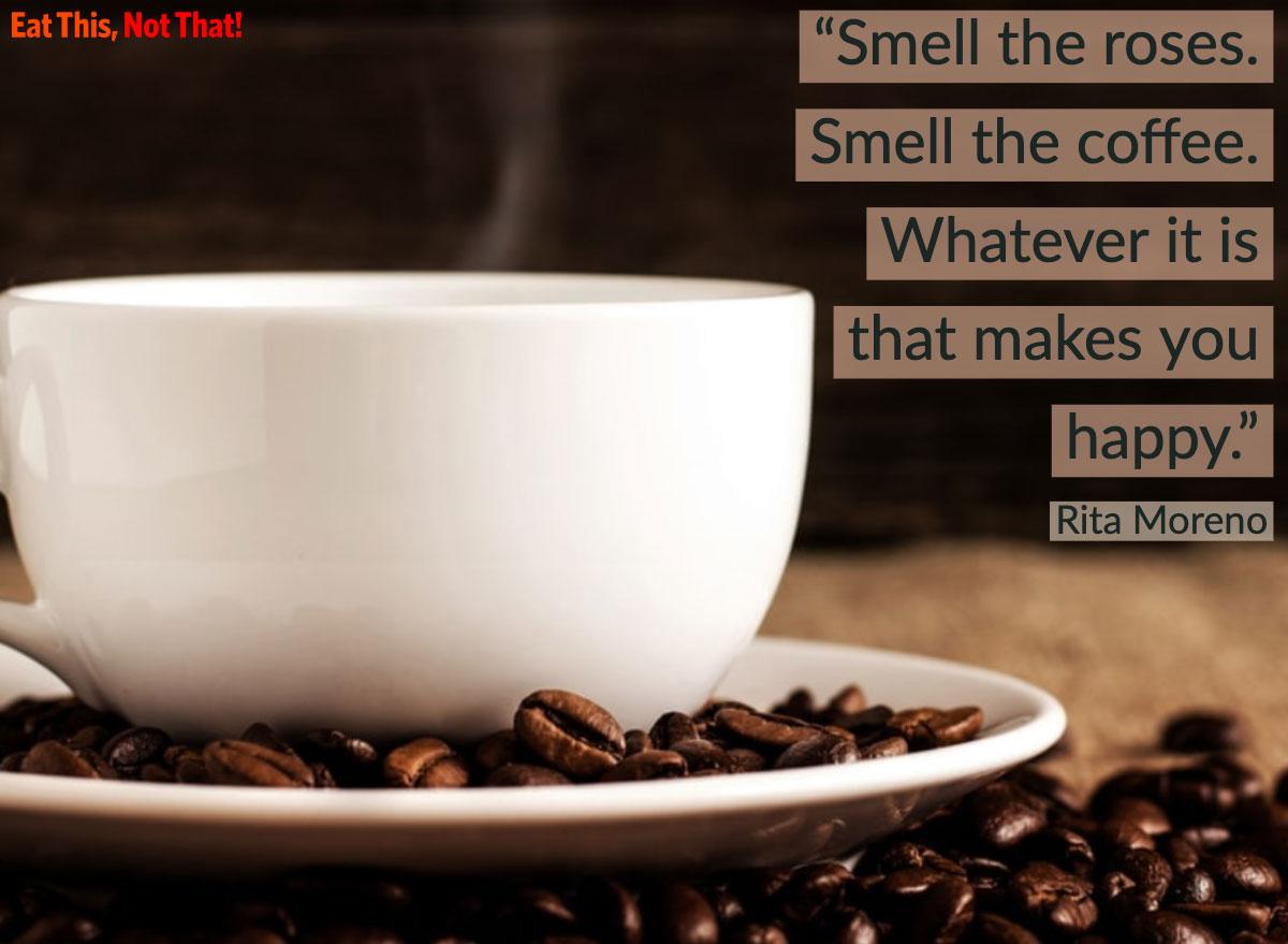 coffee quote rita moreno