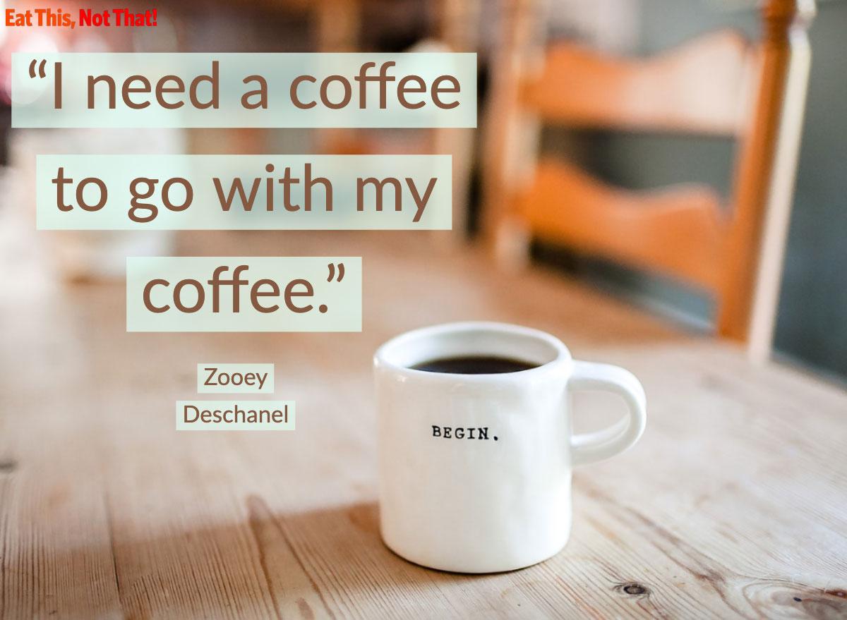 coffee quote zooey deschanel